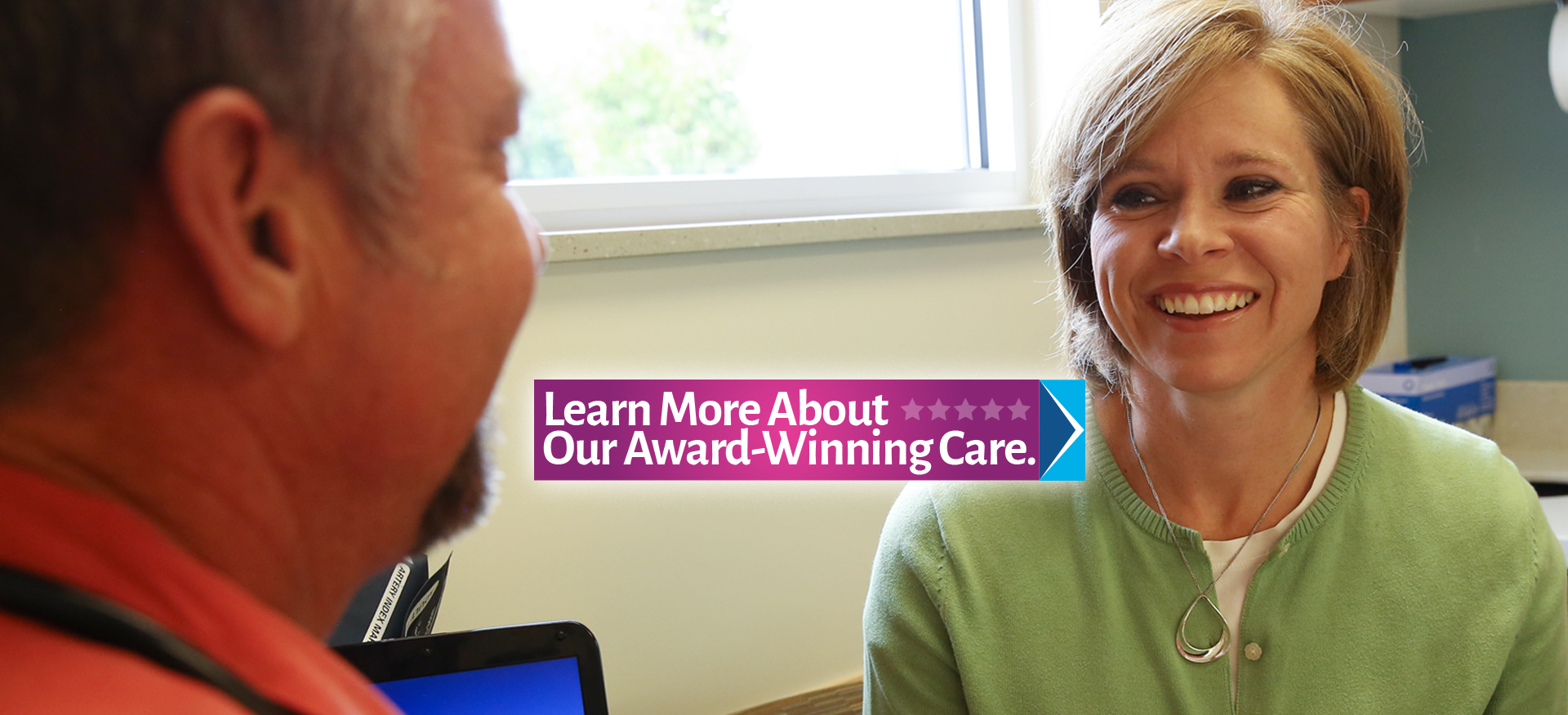 Learn More About Our Award-Winning Care